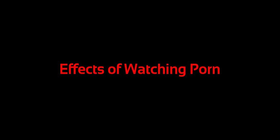 effects-of-watching-porn