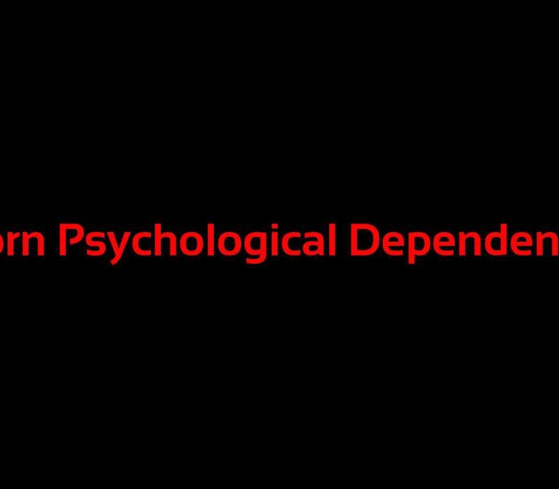 porn-psychological-dependence
